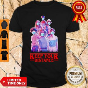 Strangerthings Eleven Mike Will Max Dustin Lucas Season Keep Your Distance Covid-19 Shirt
