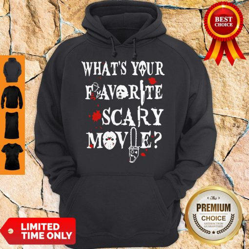 Official Ghostface Whats Your Favorite Scary Movie Hoodie