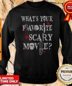Official Ghostface Whats Your Favorite Scary Movie Sweatshirt
