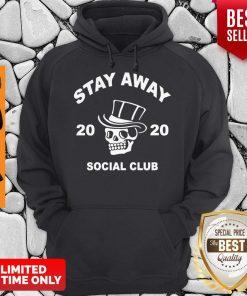 Premium Skull Stay Away Social Club 2020 Hoodie
