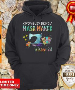 Awesome Kinda Busy Being A Mask Maker Essential Mask Hoodie