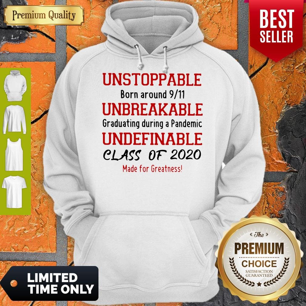 Unstoppable Born Around 9 11 Unbreakable Underfinale Class Of 2020 Red Hoodie
