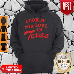 Official Lookin For Love In Texas Hoodie