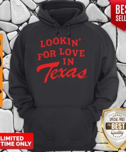 Official Lookin For Love In Texas Hoodie