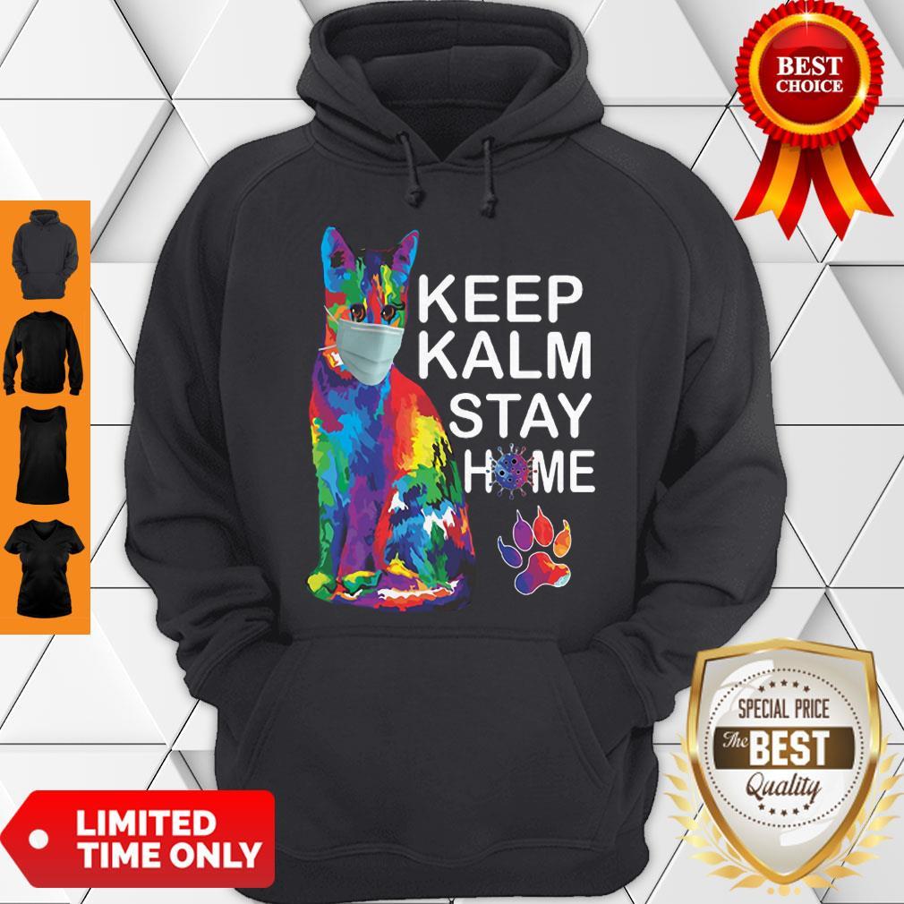 Cat Color Mask Keep Kalm Stay Home Coronavirus Hoodie