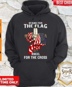 American Flag Stand For The Flag Kneel For The Cross Hoodie