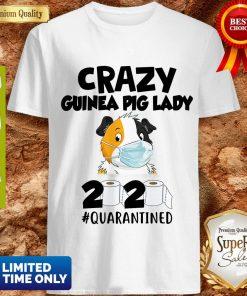 Premium Crazy Guinea Pig Lady 2020 Quarantined Shirt