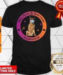 German Shepherd Stay Home Save Lives Quaranteam Covid19 Shirt