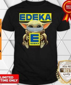 Funny Baby Yoda Face Mask Hug Edeka Shirt