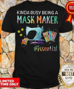 Awesome Kinda Busy Being A Mask Maker Essential Mask Shirt