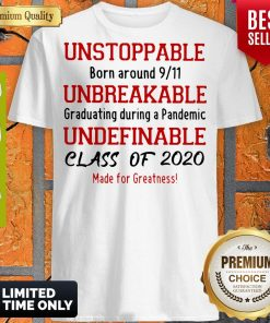 Unstoppable Born Around 9 11 Unbreakable Underfinale Class Of 2020 Red Shirts