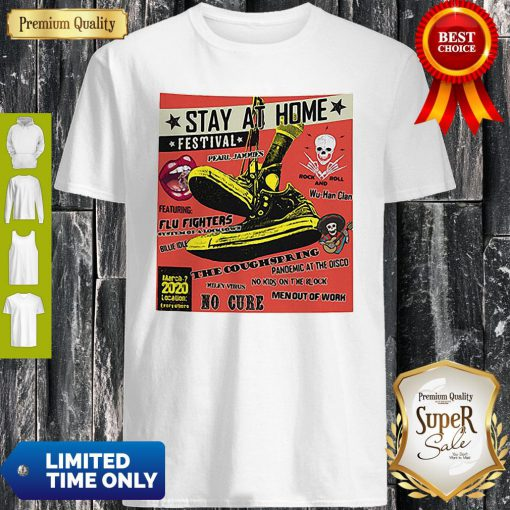 Stay At Home Festival Wu-Han Clan The Coughspring Covid-19 Shirt