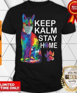 Cat Color Mask Keep Kalm Stay Home Coronavirus Shirt