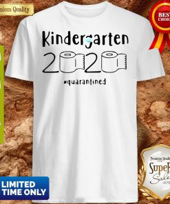 Kindergarten 2020 Quarantined Coronavirus Shirt