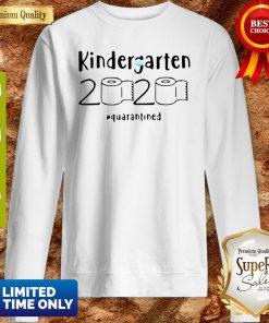 Kindergarten 2020 Quarantined Coronavirus Sweatshirt
