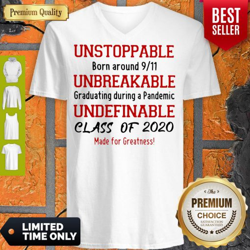Unstoppable Born Around 9 11 Unbreakable Underfinale Class Of 2020 Red V-neck