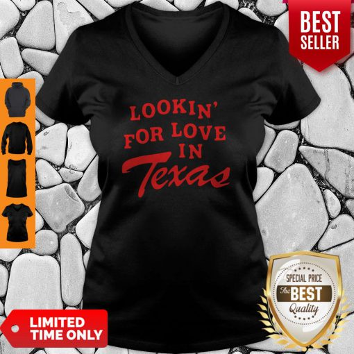 Official Lookin For Love In Texas V-neck
