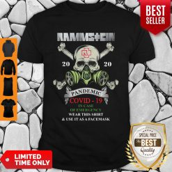 Rammstein Skull 2020 Pandemic Covid-19 In Case Of Emergency Wear This Shirt & Use It As A Face Mask Shirt