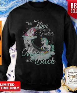 This Nina Loves Her Grandkids To The Moon And Back Unicorn Womens Sweatshirt