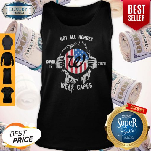 Blood Insides Walgreens Covid 19 2020 Not All Heroes Wear Capes American Flag Tank Top