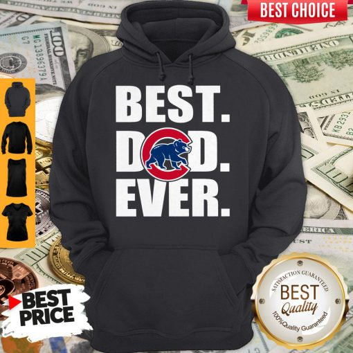 Pretty Chicago Cubs Best Dad Ever Hoodie