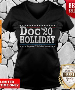 Pretty Doc'20 Holliday Forgive Me If I Don't Shake Hands V-neck