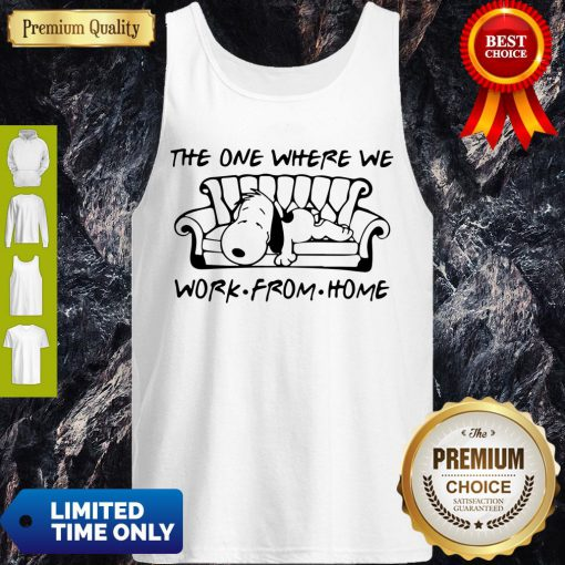 Funny Snoopy in Sofa the One Where We Work From Home Tank Top