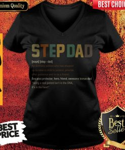 Top Step Dad It's In The Heart Definition V-neck