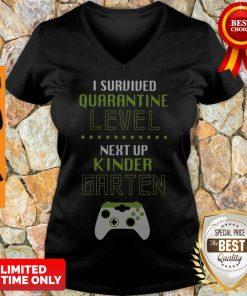 Top I Survived Quarantine Level Next Up Kindergarten V-neck