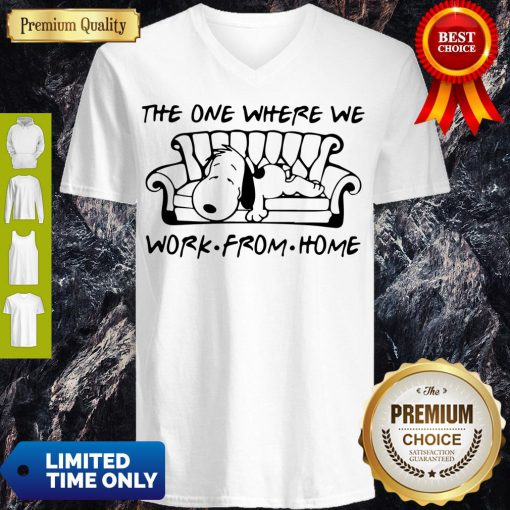Funny Snoopy in Sofa the One Where We Work From Home V-neck