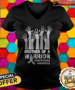 Funny Brother Of A Warrior Schizophrenia Awareness V-neck