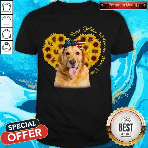 Pretty Best Golden Retriever Sunflower Mom Ever Shirt