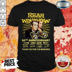 Rear Window 66th Anniversary 1954 2020 Thank You For The Memories Signatures Shirt