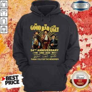 The Good The Bad And The Ugly 54th Anniversary 1966 2020 Thank You For The Memories Signatures Hoodie