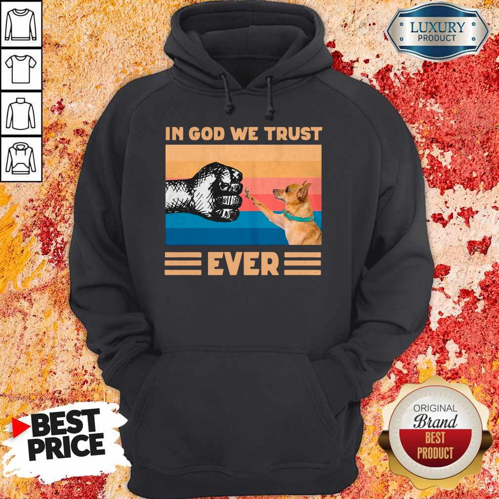 Top Chihuahua In God We Trust Ever BLM Hoodie
