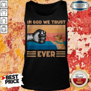Top Chihuahua In God We Trust Ever BLM Tank Top