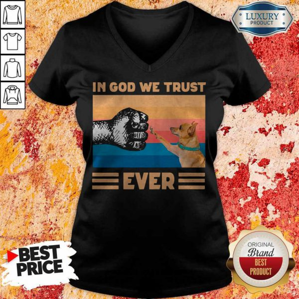 Top Chihuahua In God We Trust Ever BLM V-neck