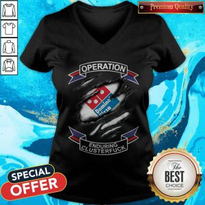 Top Domino's Pizza Operation Enduring Clusterfuck V-neck