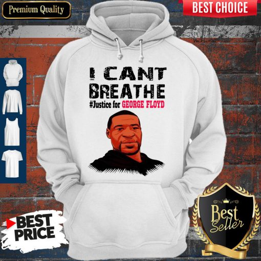 Top I Can't Breathe Justice For George Floyd Hoodie