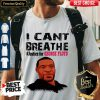 Top I Can't Breathe Justice For George Floyd Tshirt