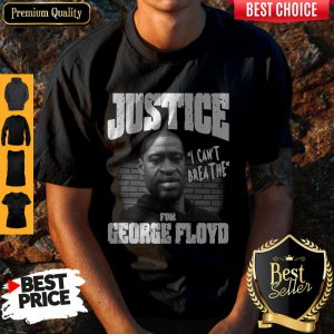Top Justice For George Floyd Shirt – I Can't Breathe T-Shirt