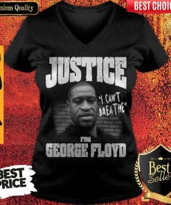 Top Justice For George Floyd Shirt – I Can't Breathe V-neck