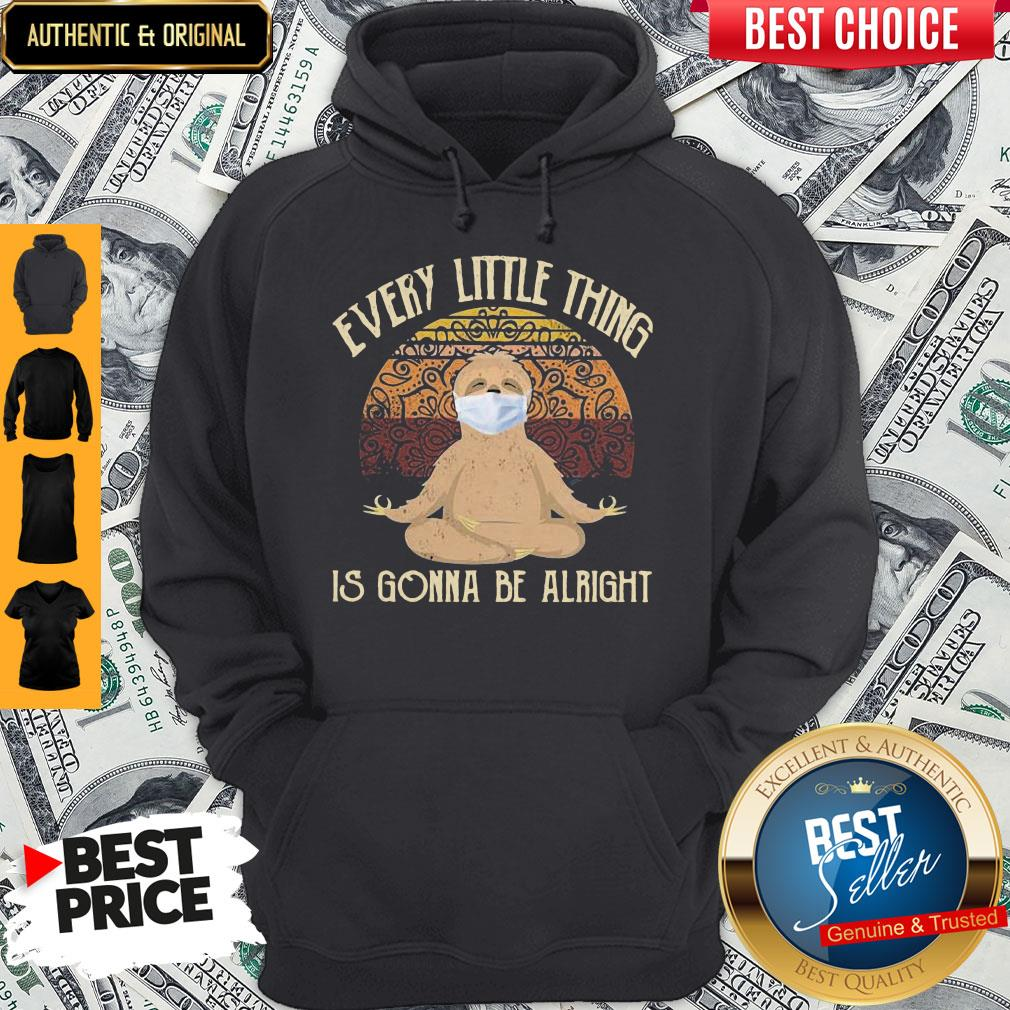 Yoga Sloth Mask Every Little Thing Is Gonna Be Alright Vintage Hoodie