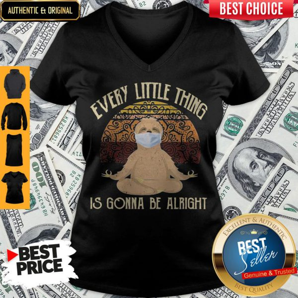 Yoga Sloth Mask Every Little Thing Is Gonna Be Alright Vintage V-neck
