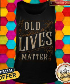 Awesome Old Lives Matter Tank Top
