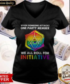 LGBT When Someone Attacks One Party Member We All Roll For Initiative V-neck