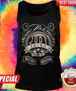 Premium Judy Thing You Wouldn't Understand Tank Top