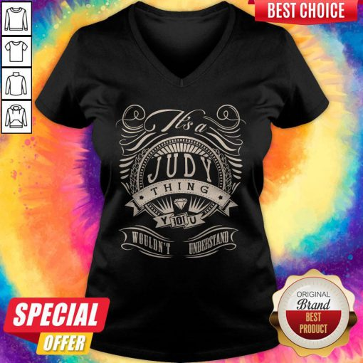 Premium Judy Thing You Wouldn't Understand V-neck