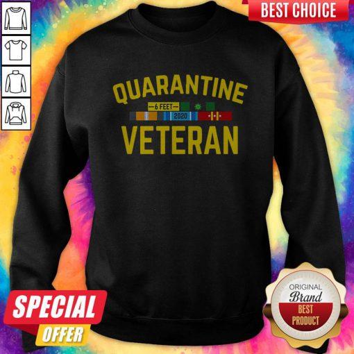 Premium Quarantine Covid 19 Veteran Sweatshirt