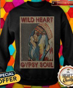 Pretty Wild Heart Gypsy Soul Sweatshirt